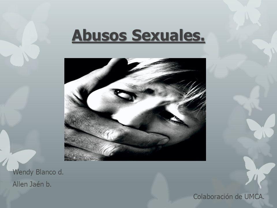 Abusos Sexuales. Wendy Blanco d. Allen Jaén b. Colaboración de UMCA.