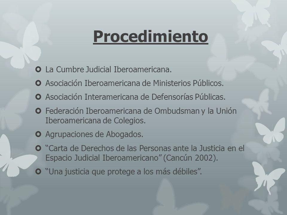 Procedimiento La Cumbre Judicial Iberoamericana.
