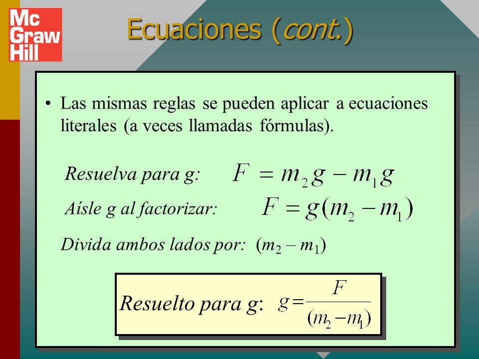 Ecuaciones (cont.) Resuelto para g: Resuelva para g: