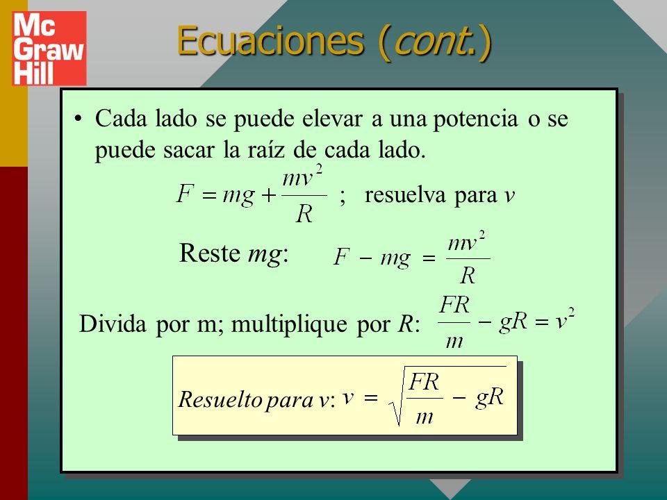 Ecuaciones (cont.) Reste mg: