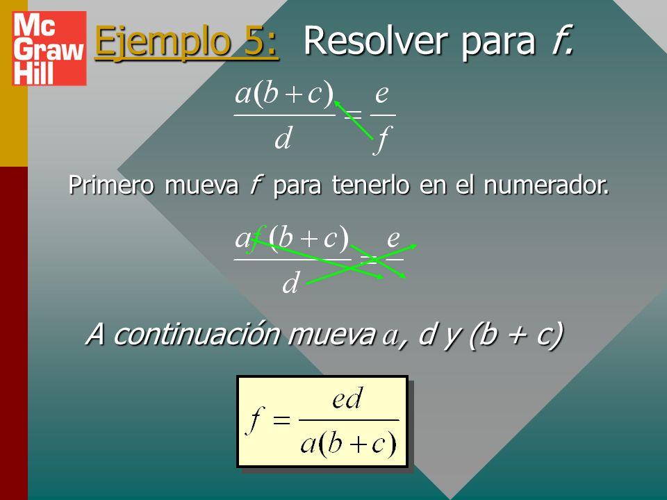 Ejemplo 5: Resolver para f.