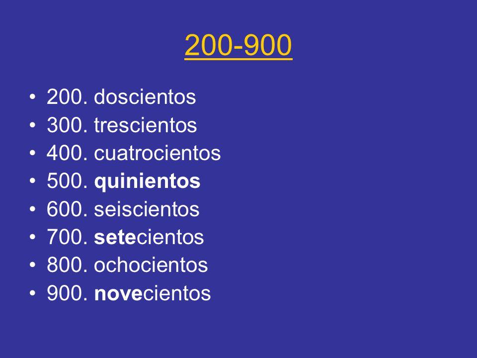 200-900 200. doscientos 300. trescientos 400. cuatrocientos