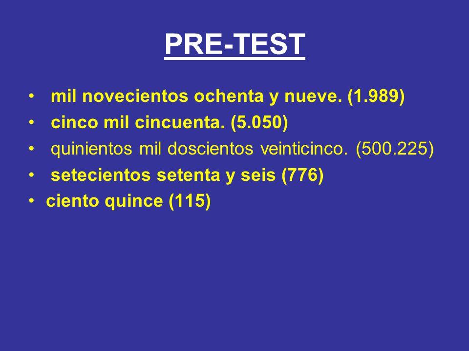 PRE-TEST mil novecientos ochenta y nueve. (1.989)