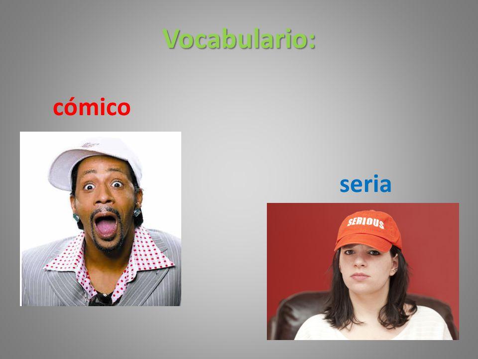Vocabulario: cómico seria