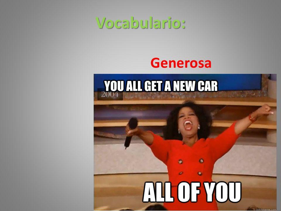Vocabulario: Generosa