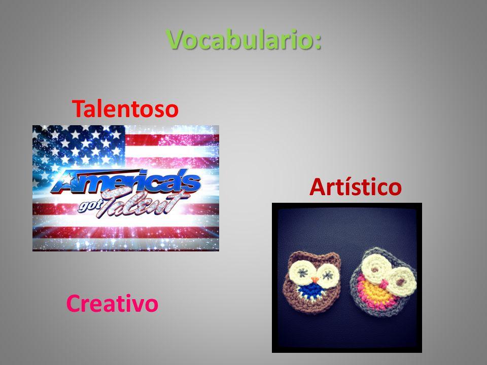 Vocabulario: Talentoso Artístico Creativo