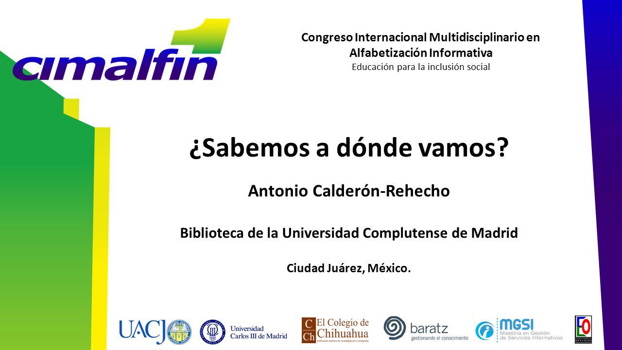 ¿Sabemos a dónde vamos Antonio Calderón-Rehecho