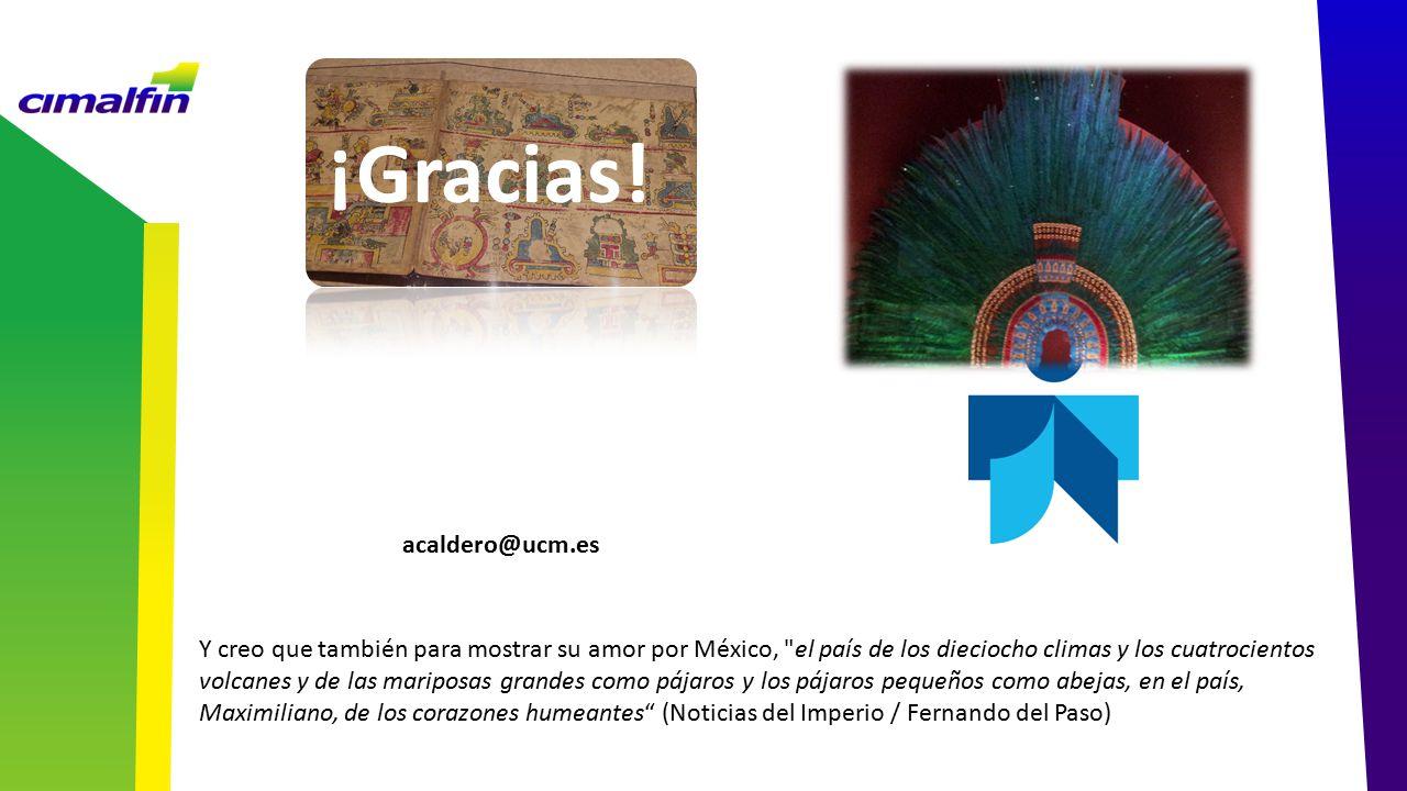 ¡Gracias! acaldero@ucm.es