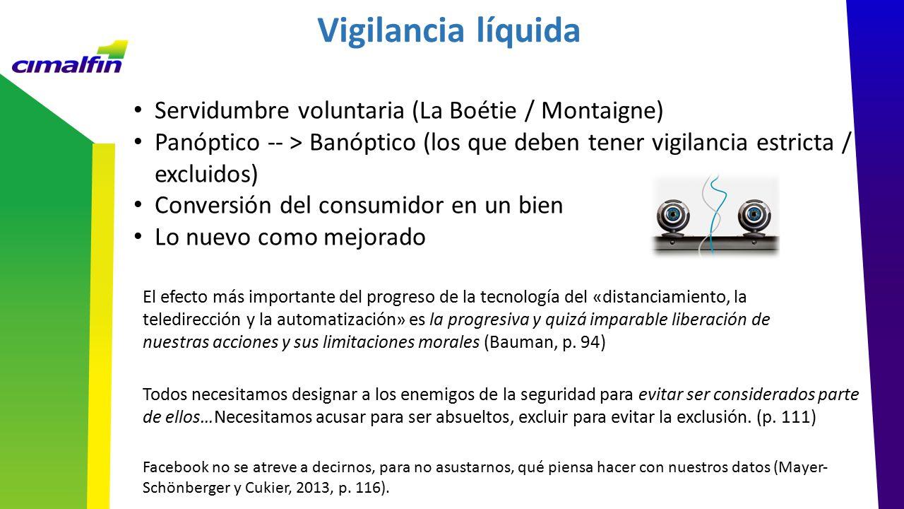 Vigilancia líquida Servidumbre voluntaria (La Boétie / Montaigne)