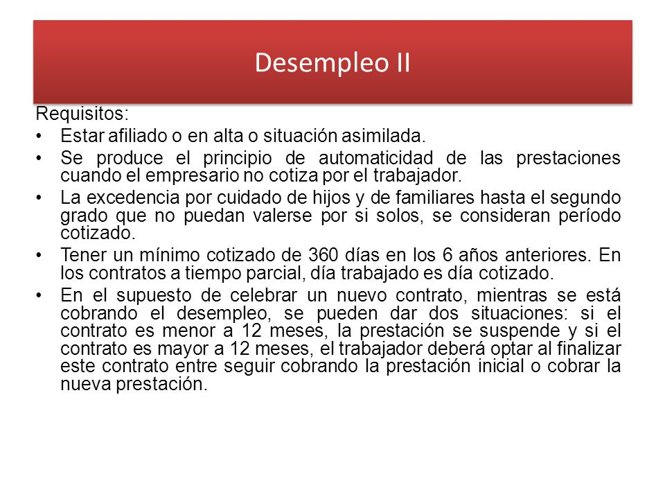 Desempleo II Requisitos: