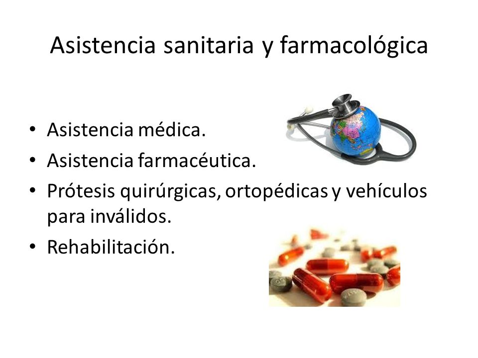 Asistencia sanitaria y farmacológica