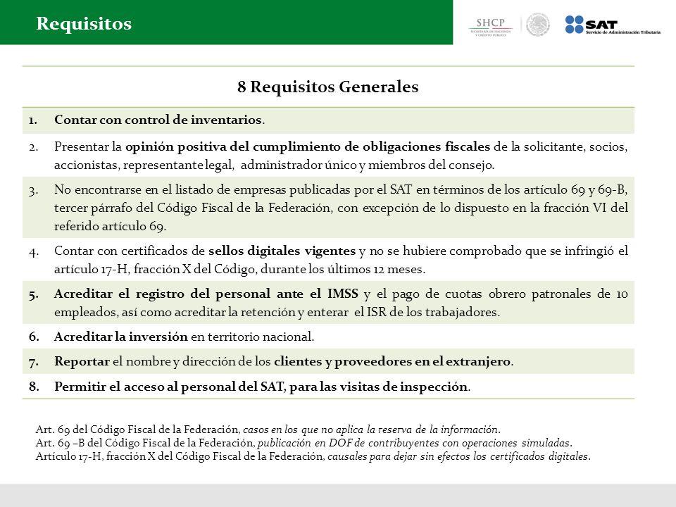 Requisitos 8 Requisitos Generales Contar con control de inventarios.