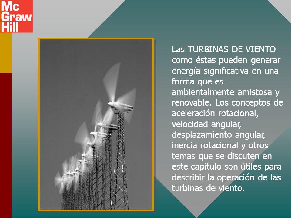 Las TURBINAS DE VIENTO como éstas pueden generar energía significativa en una forma que es ambientalmente amistosa y renovable.