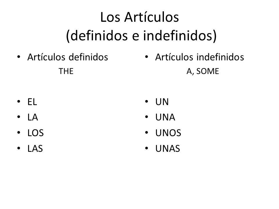 Los Artículos (definidos e indefinidos)