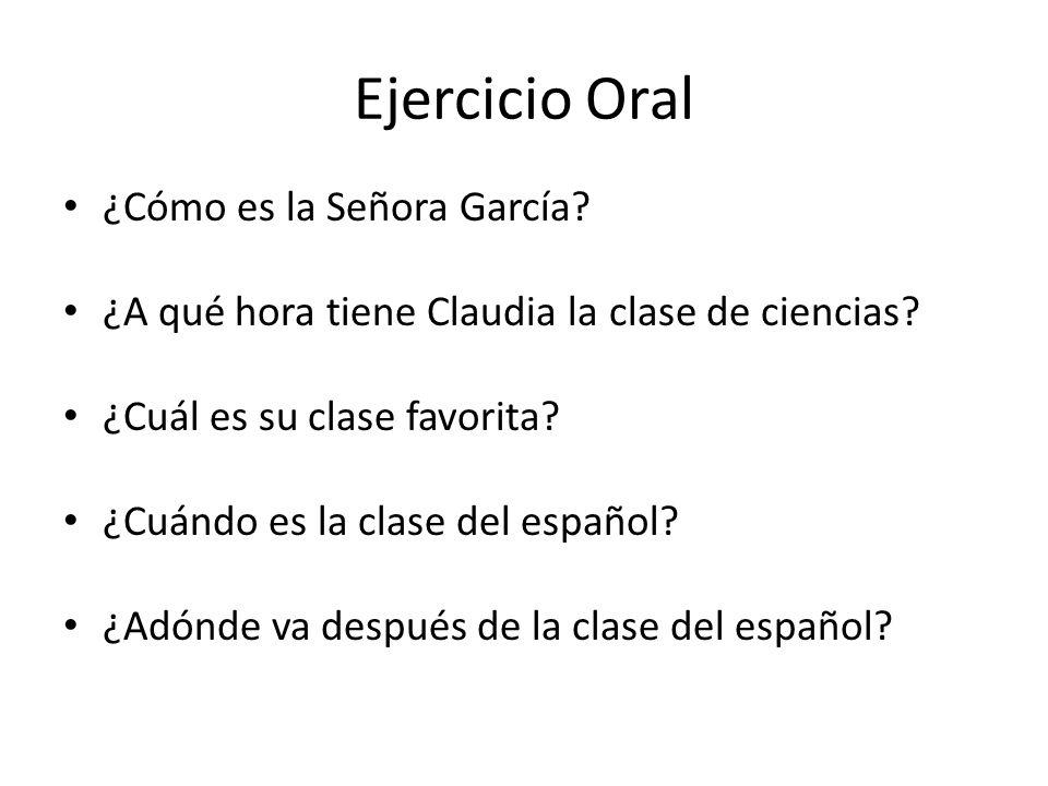 Ejercicio Oral ¿Cómo es la Señora García