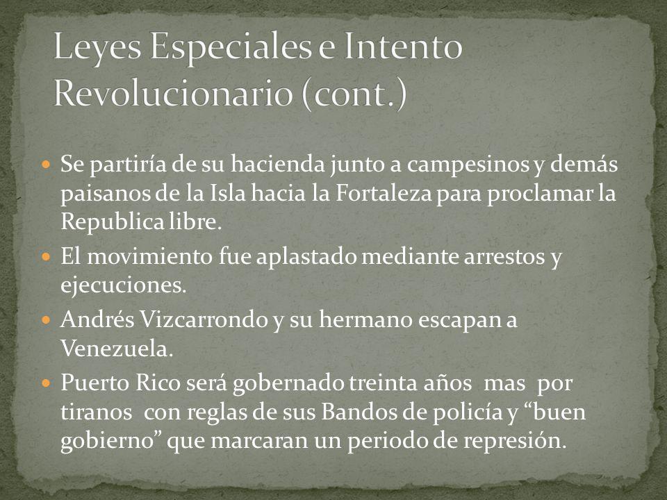 Leyes Especiales e Intento Revolucionario (cont.)