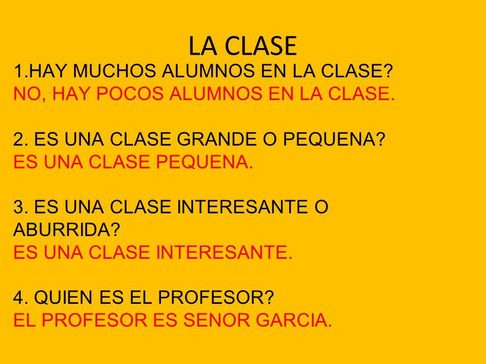LA CLASE 1.HAY MUCHOS ALUMNOS EN LA CLASE