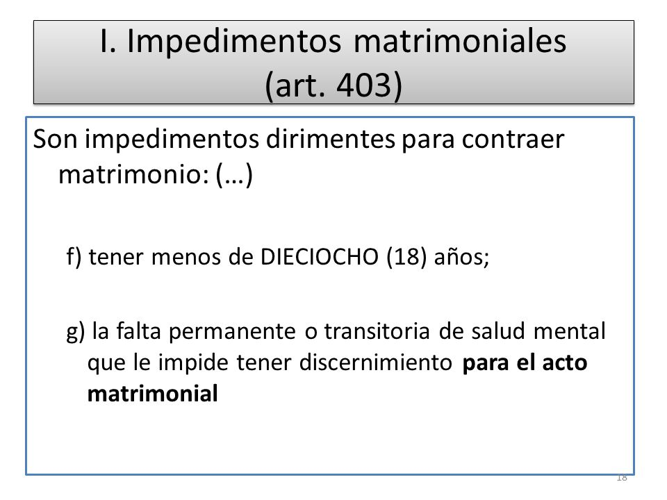 I. Impedimentos matrimoniales (art. 403)