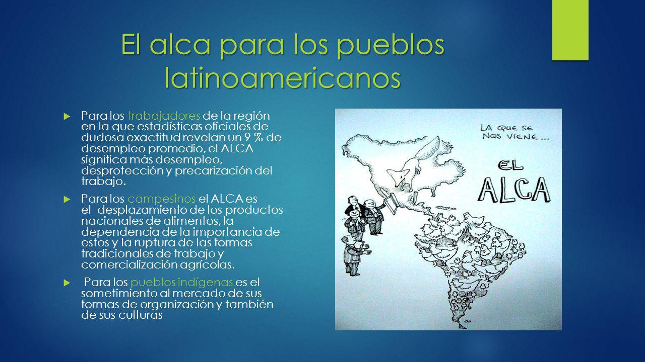 El alca para los pueblos latinoamericanos