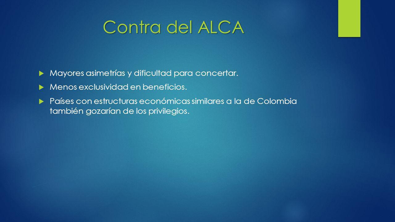 Contra del ALCA Mayores asimetrías y dificultad para concertar.