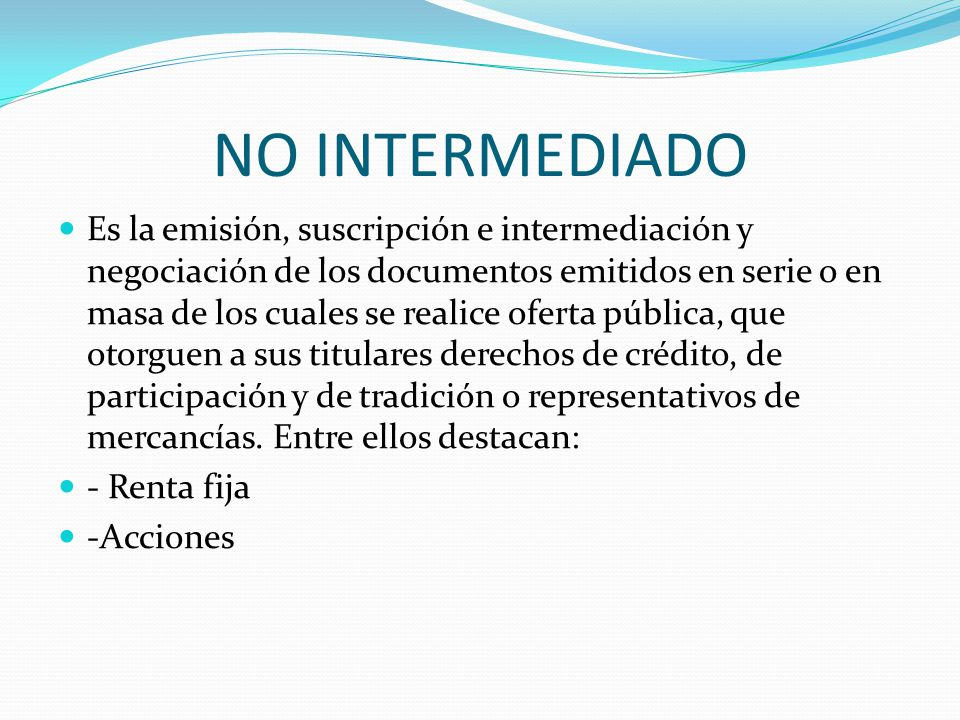 NO INTERMEDIADO