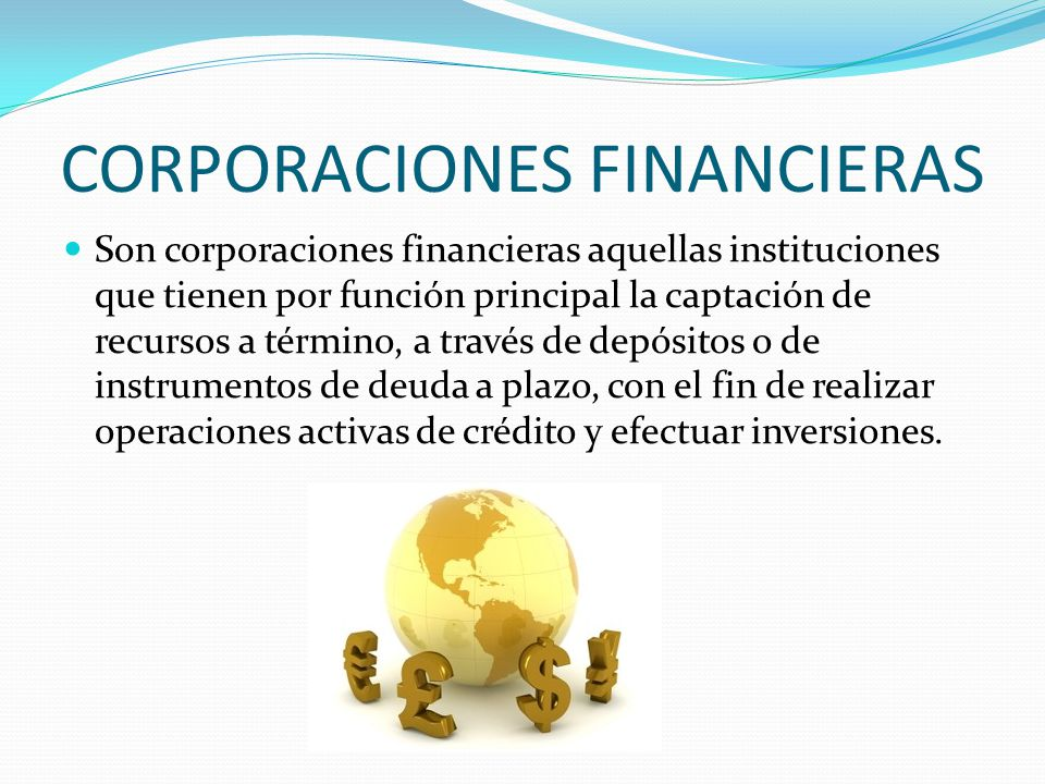 CORPORACIONES FINANCIERAS