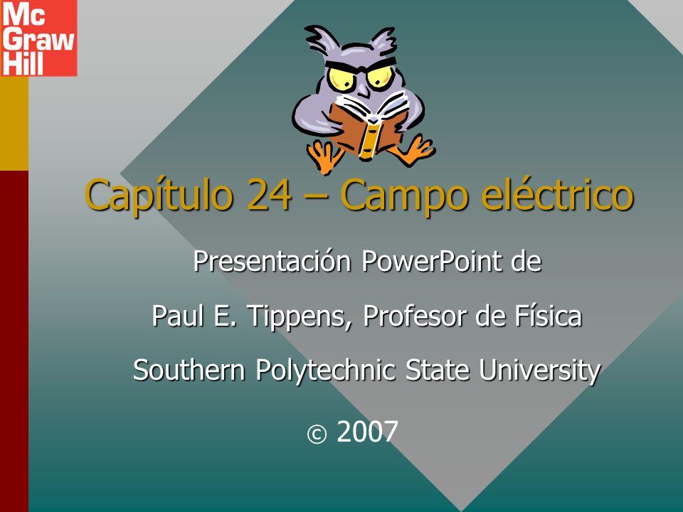 Capítulo 24 – Campo eléctrico