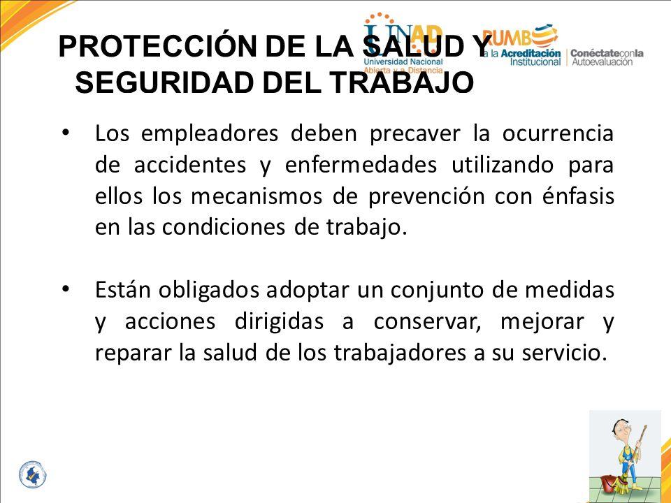 PROTECCIÓN DE LA SALUD Y SEGURIDAD DEL TRABAJO