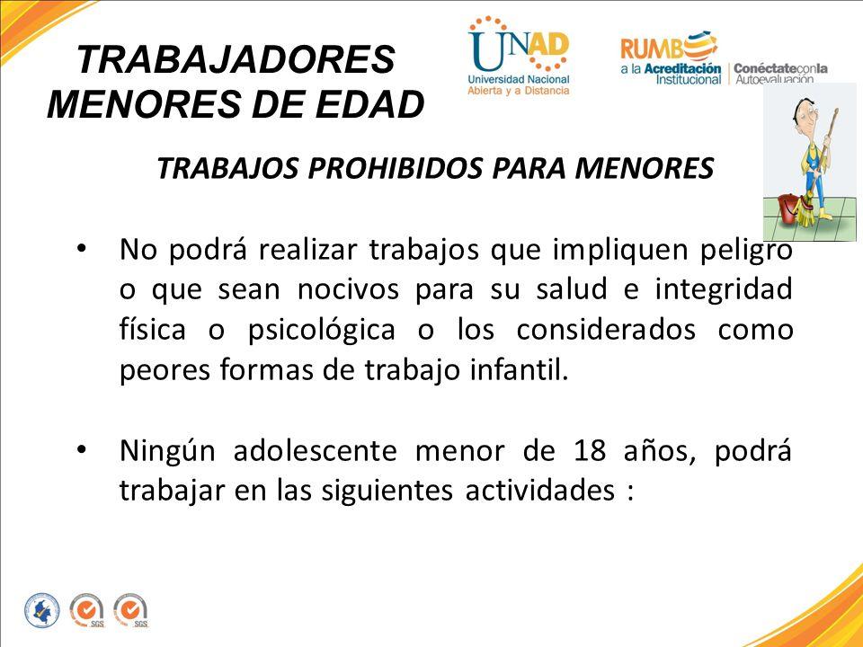 TRABAJADORES MENORES DE EDAD TRABAJOS PROHIBIDOS PARA MENORES