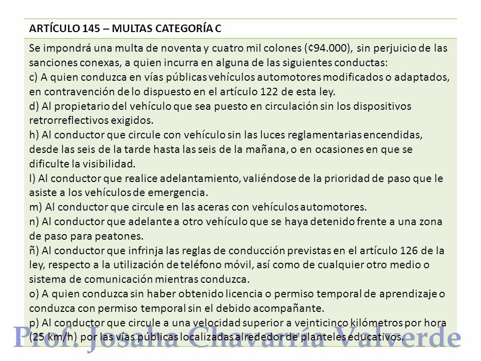 ARTÍCULO 145 – MULTAS CATEGORÍA C