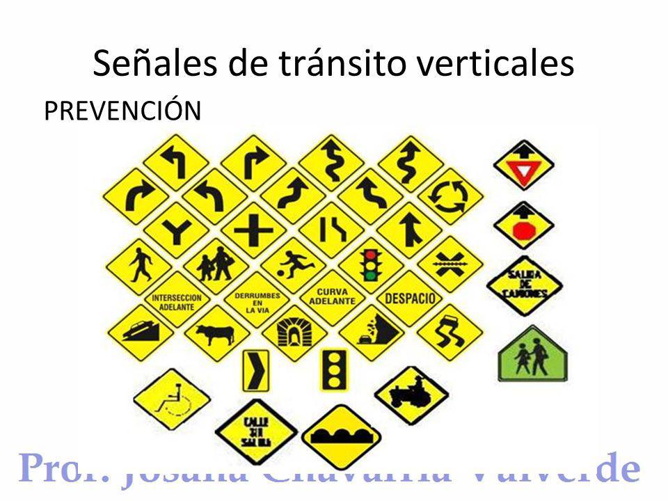 Señales de tránsito verticales