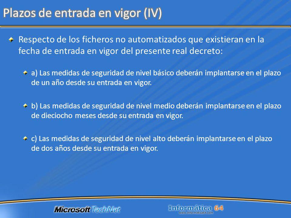 Plazos de entrada en vigor (IV)