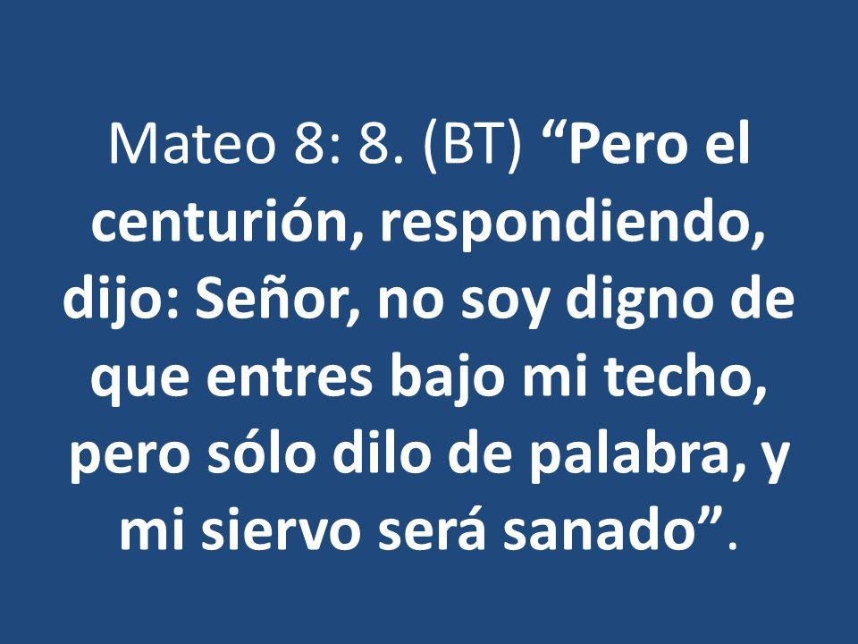 Mateo 8: 8.
