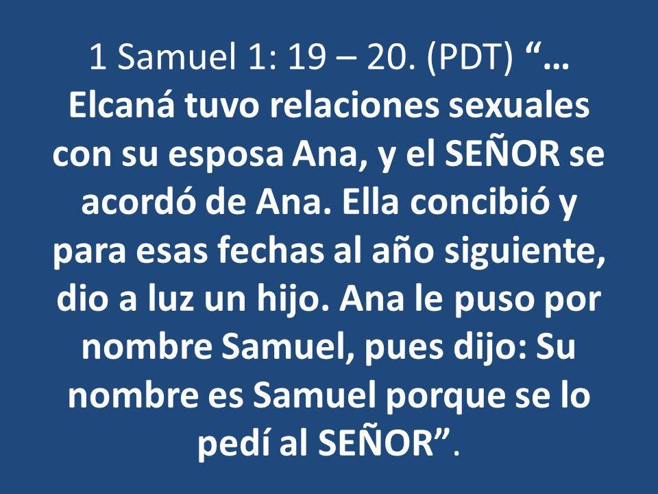 1 Samuel 1: 19 – 20.