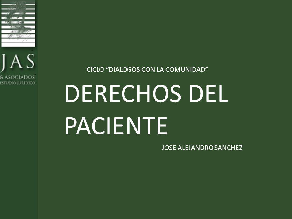DERECHOS DEL PACIENTE CICLO DIALOGOS CON LA COMUNIDAD