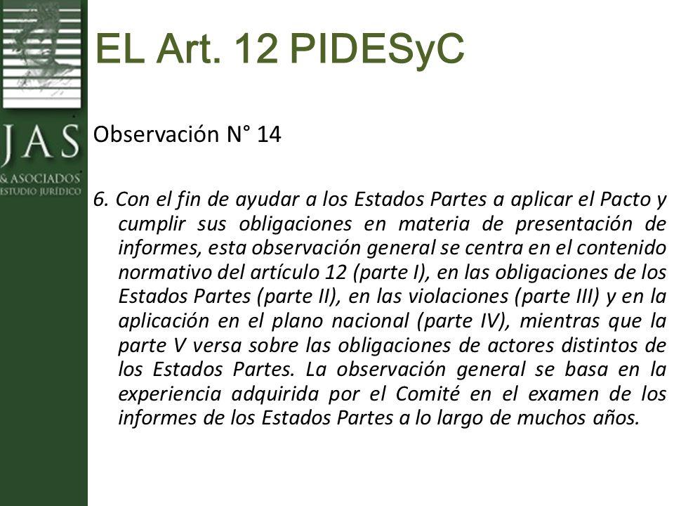 EL Art. 12 PIDESyC Observación N° 14