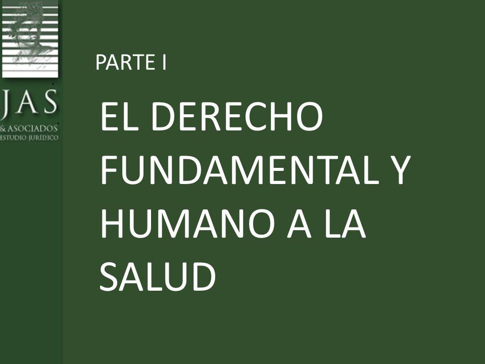 EL DERECHO FUNDAMENTAL Y HUMANO A LA SALUD