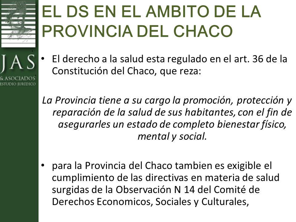 EL DS EN EL AMBITO DE LA PROVINCIA DEL CHACO