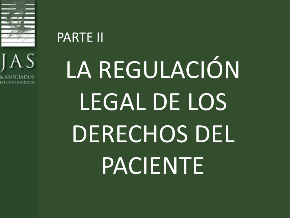 LA REGULACIÓN LEGAL DE LOS DERECHOS DEL PACIENTE