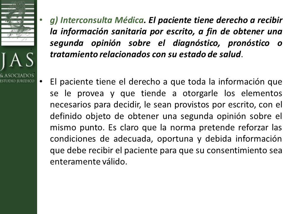 g) Interconsulta Médica