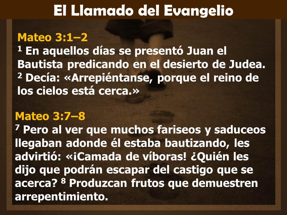 El Llamado del Evangelio