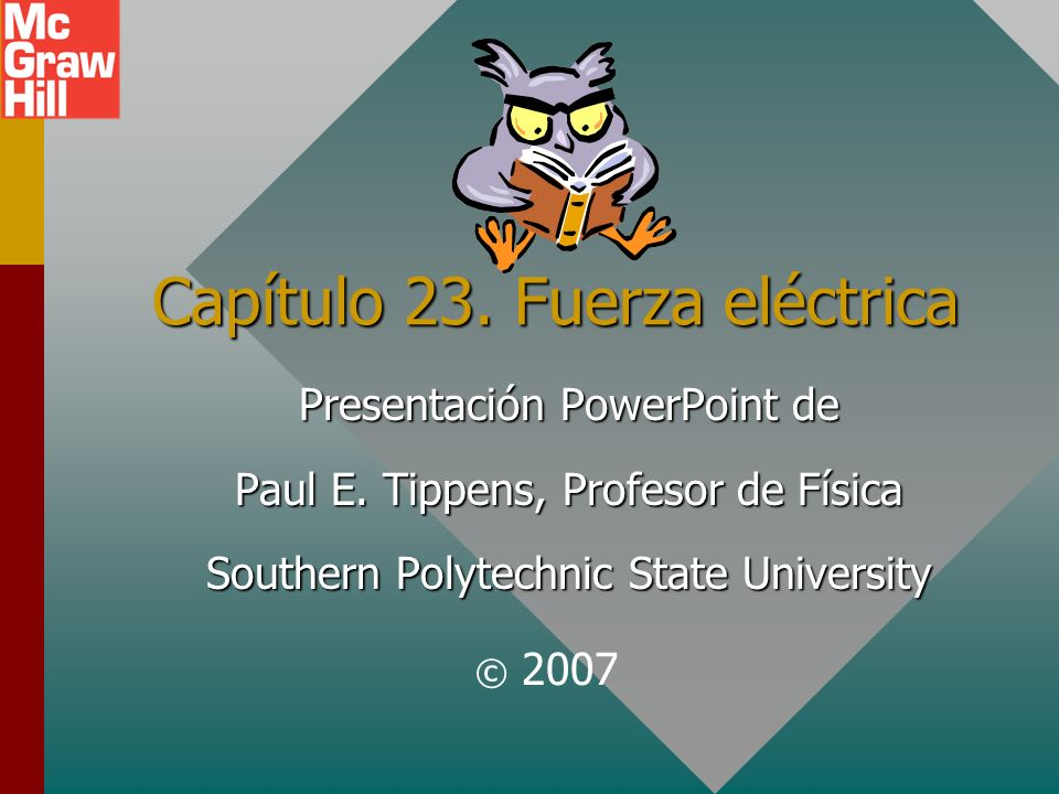 Capítulo 23. Fuerza eléctrica
