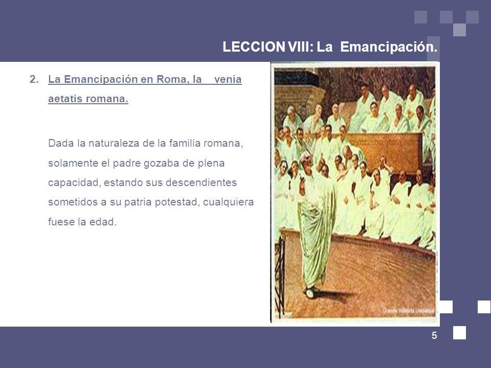 LECCION VIII: La Emancipación.