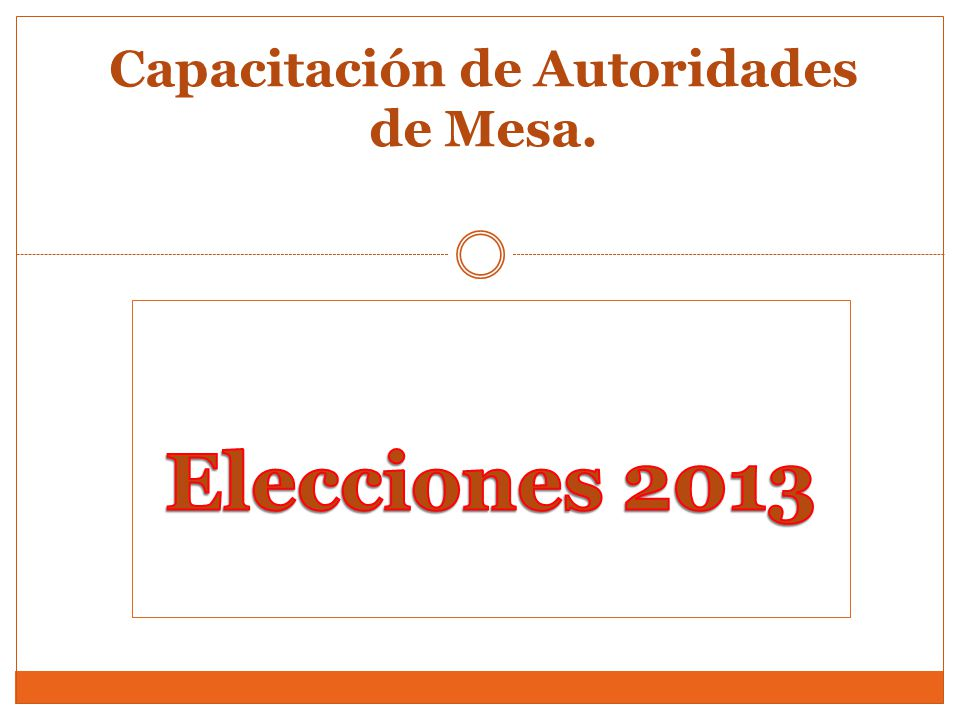 Capacitación de Autoridades de Mesa.