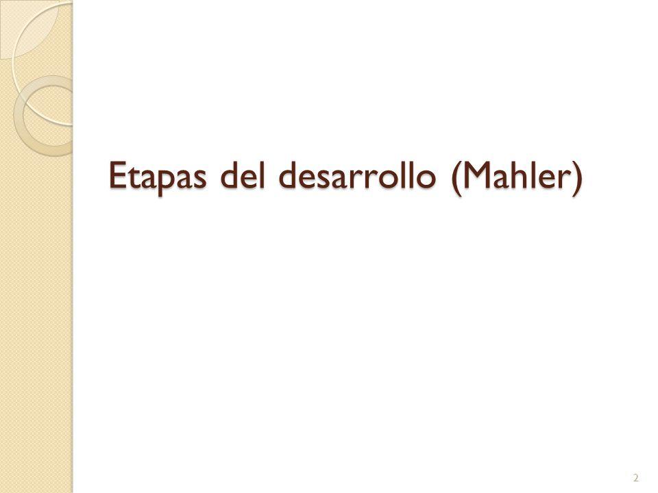 Etapas del desarrollo (Mahler)
