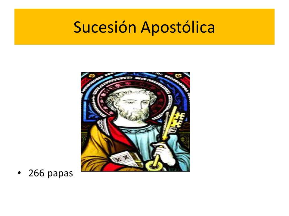 Sucesión Apostólica 266 papas