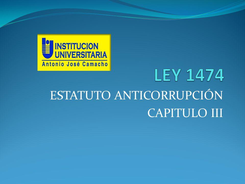 ESTATUTO ANTICORRUPCIÓN CAPITULO III
