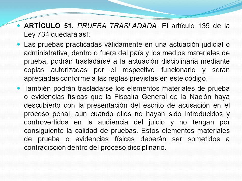 ARTÍCULO 51. PRUEBA TRASLADADA