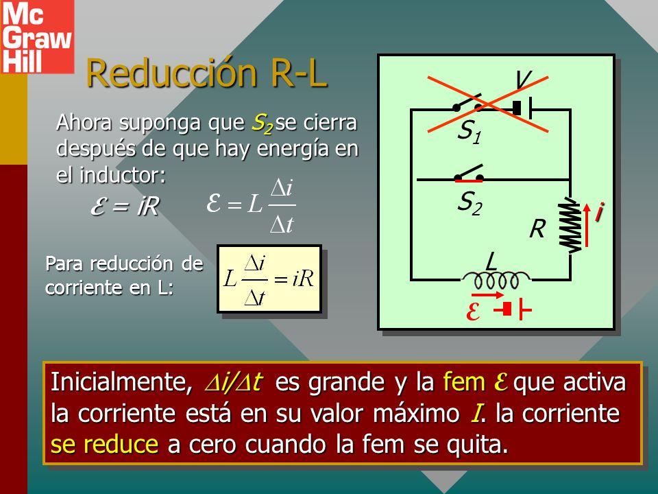 Reducción R-L V S1 S2 E = iR i R L E