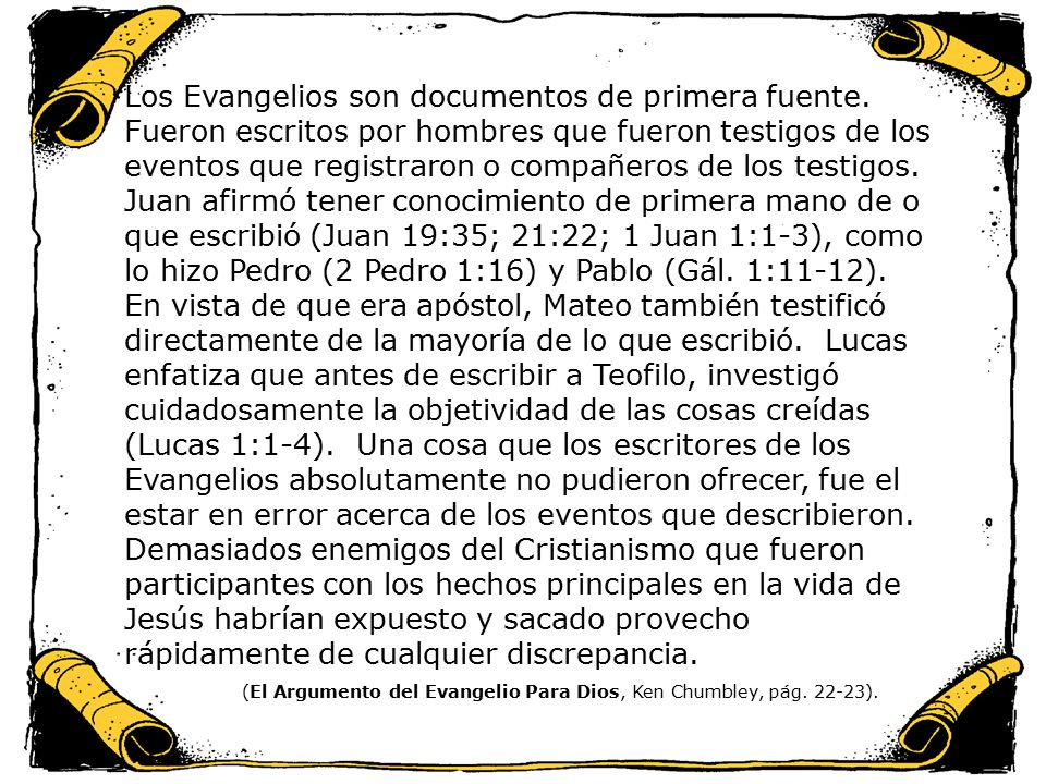 Los Evangelios son documentos de primera fuente